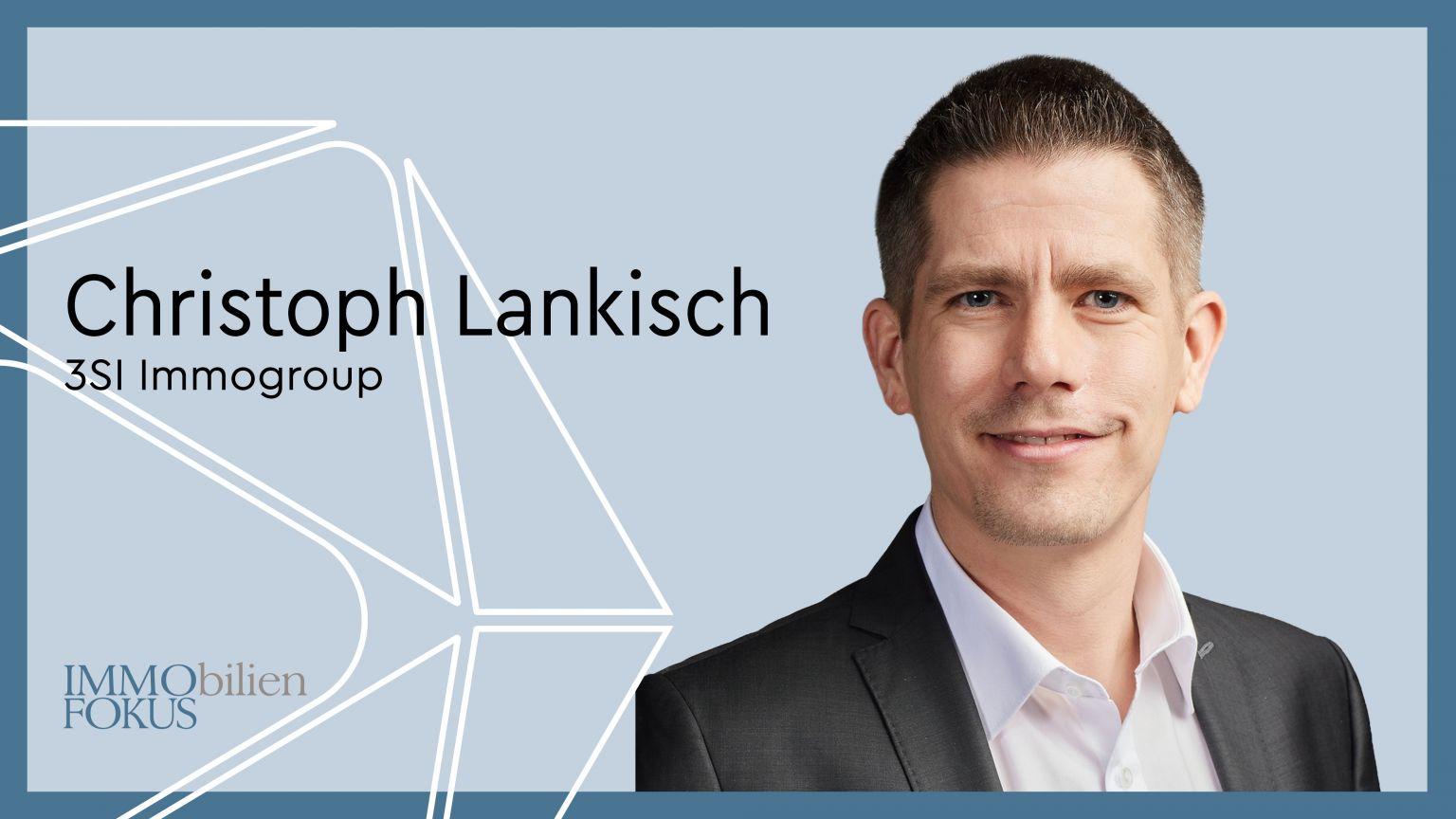 Steuerexperte Christoph Lankisch wechselt zu 3SI Immogroup