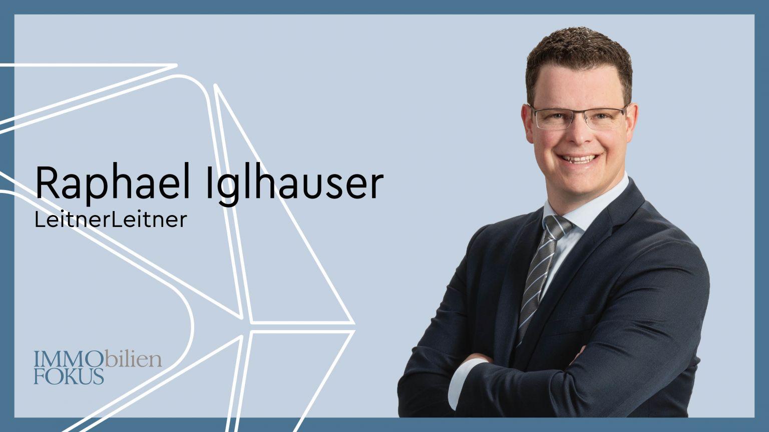 Raphael Iglhauser ist neuer Director bei LeitnerLeitner