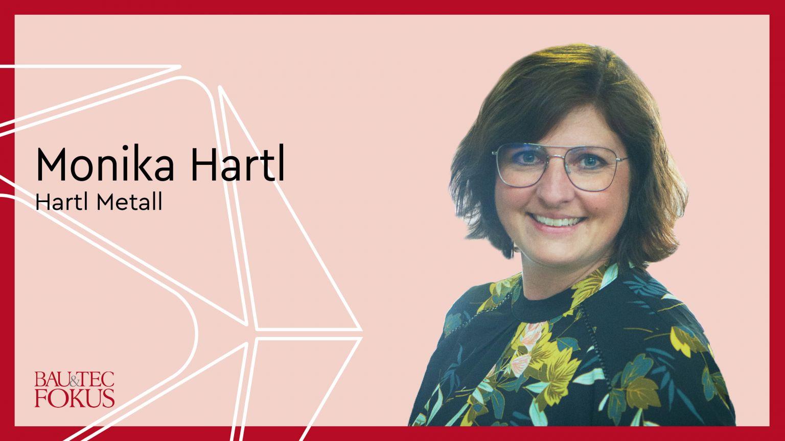 Hartl Metall bestellt Monika Hartl als zusätzliche Geschäftsführerin
